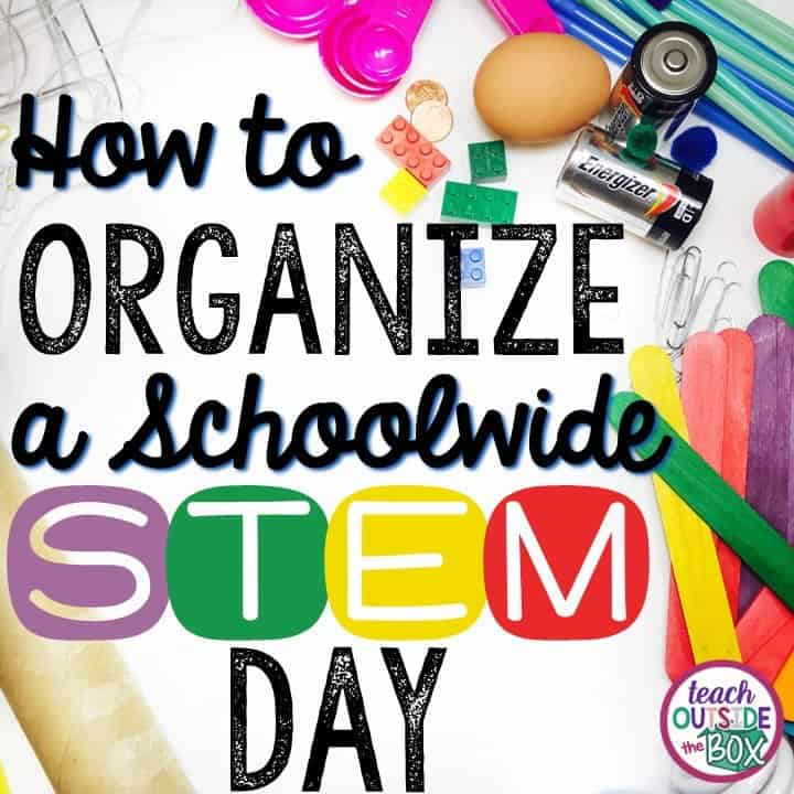 Stem School Night: How To Organize A Schoolwide STEM Day