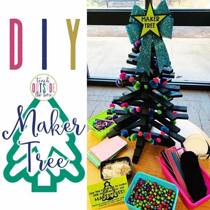 DIY Maker Tree - Teach Outside the Box